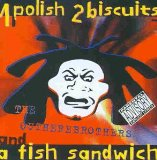 1 POLISH 2 BISCUITS & A FISH SANDWICH