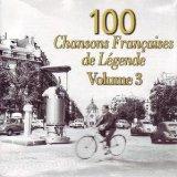 100 CHANSONS DE LEGENDE-3