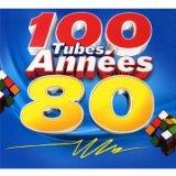100 TUBES ANNEES 80'S