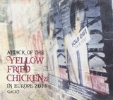 ATTACK OF THE YELLOW FRIED CHICKENZ