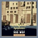 STREET CORNER SYMPHONIES - STORY OF DOO WOP VOL.15