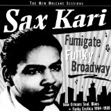 FUMIGATE FUNKY BROADWAY, RARE AND UNREISSUED FUNK...