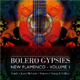 BOLERO GYPSIES /NEW FLAMENCO -
