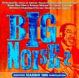 BIG NOISE-2 /ANOTHER MAMBO INN COMPILATION