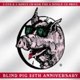 BLIND PIG 25 TH ANNIVERSARY
