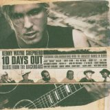 10 DAYS OUT : BLUES FROM THE BACKROADS