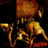 SLAVE TO THE GRIND(SEALED)