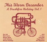 HIS WARM DECEMBER A BRUSHFIRE HOLIDAY-1