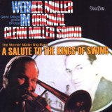 A SALUTE TO THE KINGS OF SWING/ ORIGINAL GLENN MILLER SOUND