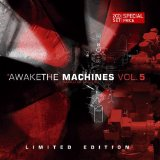 AWAKE THE MACHINE-5 /LTD