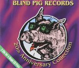 BLIND PIG REC.-20TH ANNIVERSARY COLLECTI
