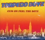 CUM ON FEEL THE BOYZ (DIGIPAC)