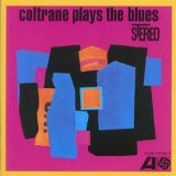 COLTRANE PLAYS THE BLUES /REM