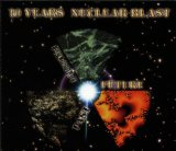 10 YEARS OF NUCLEAR BLAST