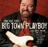 BIG TOWN PLAYBOY(WITH JAMES COTTON,LAZY LESTER)