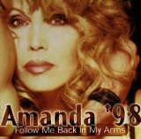 AMANDA'98-FOLLOW ME BACK IN MY ARMS