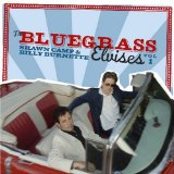 BLUEGRASS ELVISES VOL.1