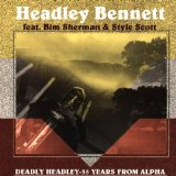 DEADLY HEADLEY-35 YEARS F