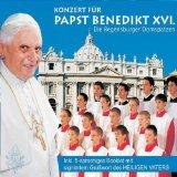 CONCERT FOR PAPST BENEDIKT XVI