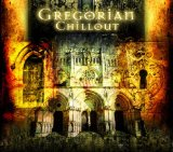 GREGORIAN CHILLOUT