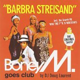 """BARBARA STREISAND"" THE ALBUM/ BONEY M GOES CLUB"