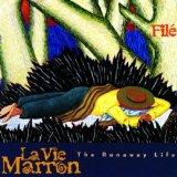 LA VIE MARRON - THE RUNAWAY LIFE
