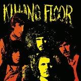 KILLING FLOOR/REM